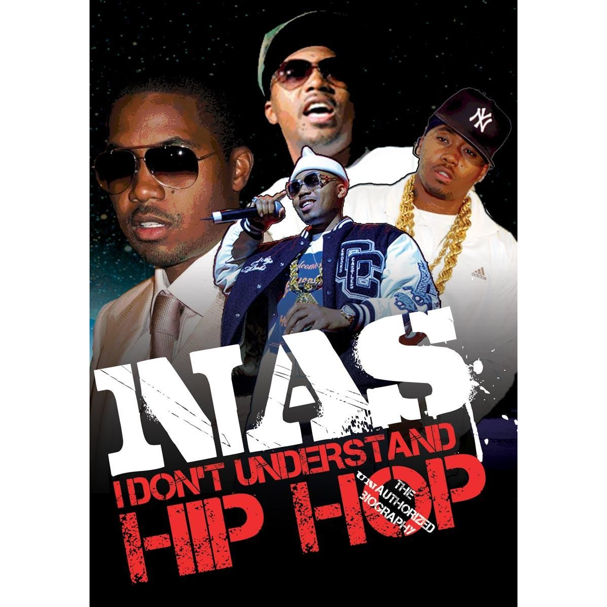 I Don't Understand Hip Hop: Unauthorized