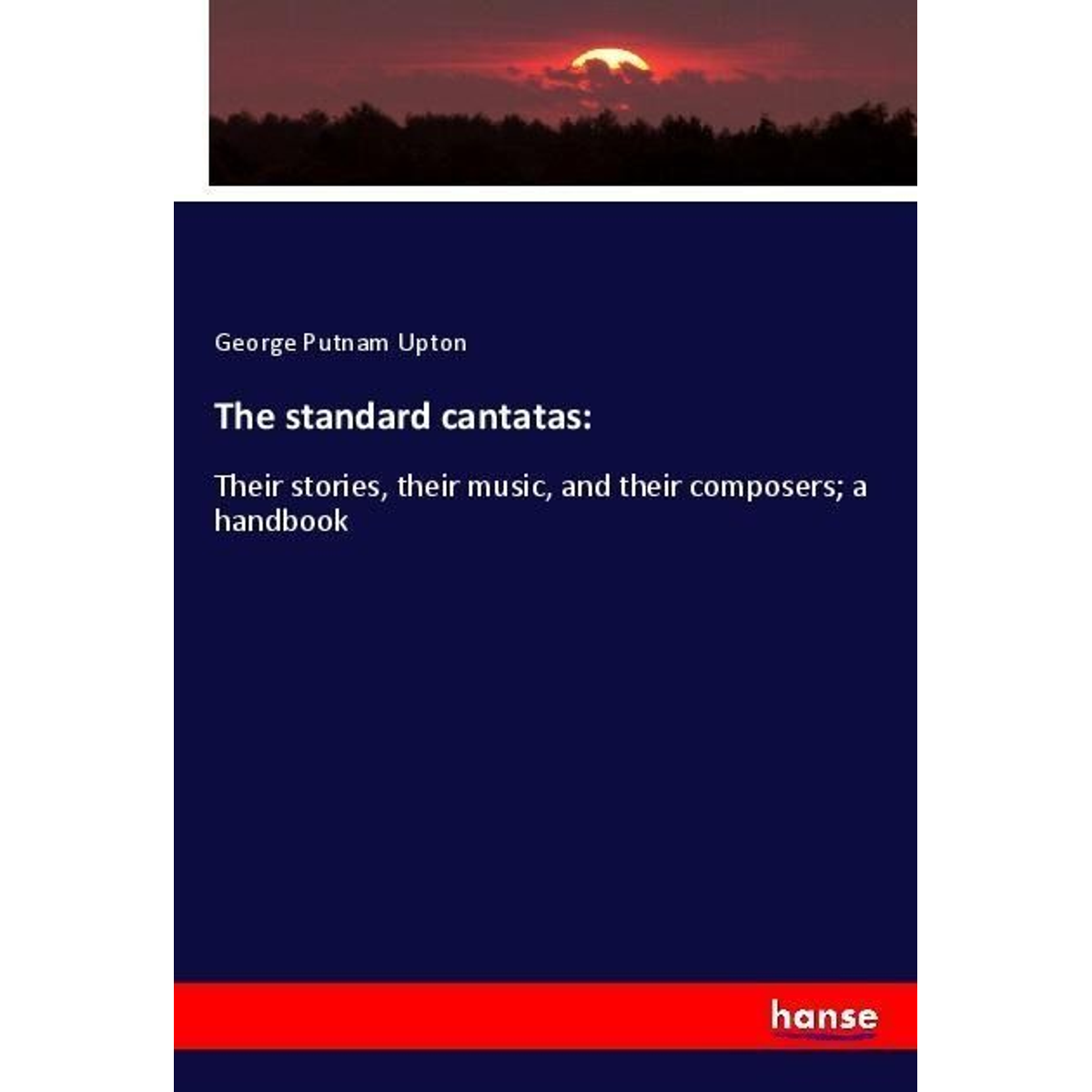The standard cantatas: