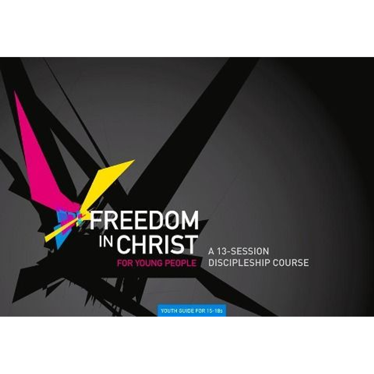 FREEDOM IN CHRIST FOR YOUNG PE