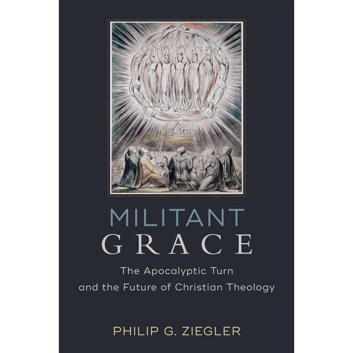 ISBN Militant Grace (The Apocalyptic Turn and the Future of Christian Theology) book English Paperback 256 pages