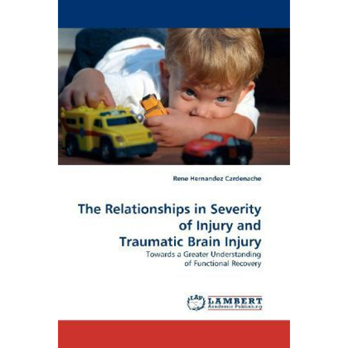 The Relationships in Severity of Injury and Traumatic Brain Injury - Towards a Greater Understanding of Functional Recovery