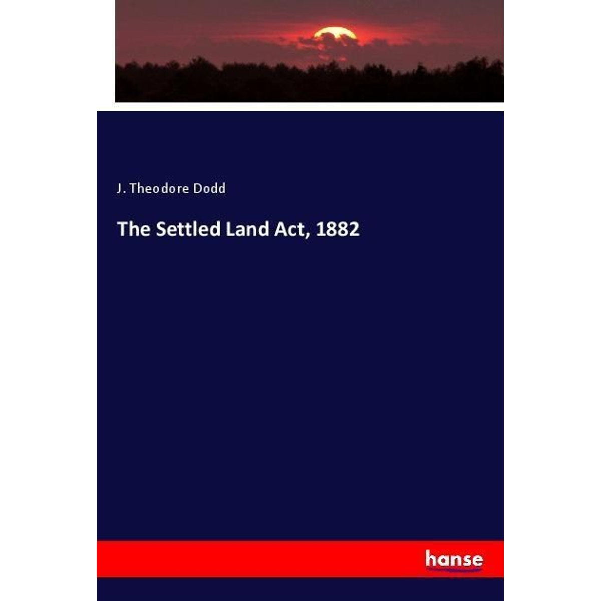 The Settled Land Act, 1882