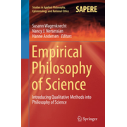 Empirical Philosophy of Science - Introducing Qualitative Methods into Philosophy of Science