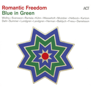 Romantic Freedom-Blue In Green