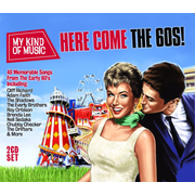 Here Come The 60s-My Kind Of Music