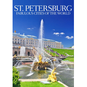 St.Petersburg: Fabulous Cities Of The World