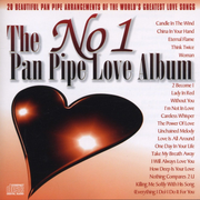 The No.1 Pan Pipe Love Album