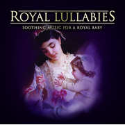 Royal Lullabies: Soothing Music for a Royal Baby