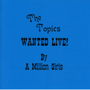 Wanted Live! By A Million Girls