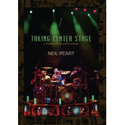 Taking Center Stage: Neil Peart (3DVD)