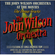 John Wilson Orchestra at the Movies: The Bonus Tracks