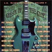 L.A. Blues Authority: Cream of the Crop