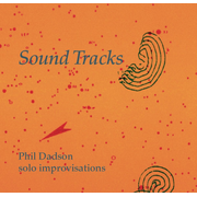 Sound Tracks: Solo Improvisations