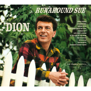 Runaround Sue/Presenting Dion & the Belmonts