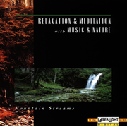 Mountain Streams-Relaxation