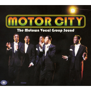 Motor City (Motown Vocal Group Sound)