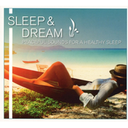 Sleep & Dream-Peaceful Sounds for a Healthy Sleep