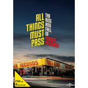 All Things must pass-The Rise and Fall of...