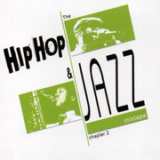 Hip Hop And Jazz Mixtape 2