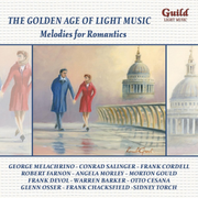Golden Age of Light Melodies: Melodies for Romantics