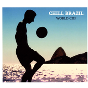 Chill Brazil: The World Cup