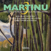 Martinu: The Complete Music for Violin and Orchestra, Vol. 3