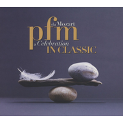 PFM in Classic: Da Mozart a Celebration