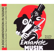 Degenerate Music/Entartete Musik 1938 Banned by Na