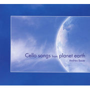 Cello Songs from Planet Earth