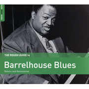 Rough Guide: Barrelhouse Blues
