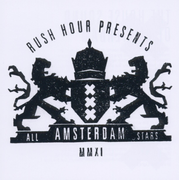Rush Hour Presents Amsterdam All Stars