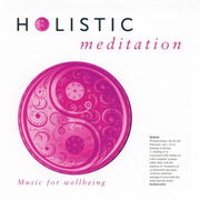 Holistic Meditation