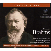 Life and Works of Johannes Brahms