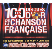 The 100 Golden Hits Of French Chanson