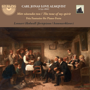 Carl Jonas Love Almqvist: Mitt väsendes ton (The Tone of my Spirit)