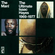 The Man! The Ultimate Isaac Hayes