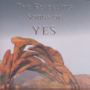 Revealing Songs of Yes: Tribute