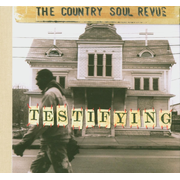 Testifying: The Country Soul Revue