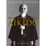 ISBN The Secret Teachings of Aikido