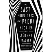 ISBN The Last Four Days of Paddy Buckley
