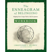 The Enneagram of Belonging Workbook: Mapping Your Unique Path to Self-Acceptance