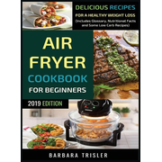 Air Fryer Cookbook For Beginners
