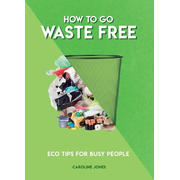 ISBN How to Go Waste Free book Paperback 128 pages