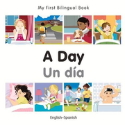 My First Bilingual Book-A Day (English-Spanish)