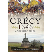 Crecy 1346: A Tourists' Guide
