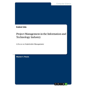 Project Management in the Information and Technology Industry