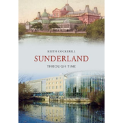 Sunderland Through Time