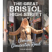 The Great Bristol High Street: Glorious Gloucester Road