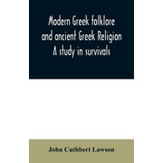 Modern Greek folklore and ancient Greek religion