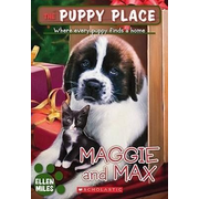 Maggie and Max (the Puppy Place #10), 10: Maggie and Max